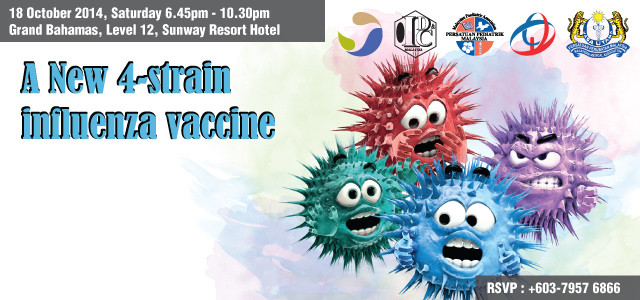 BAD NEWS FOR INFLUENZA A New 4-Strain Influenza Vaccine providing broader coverage to be launched soon.. Speaker Dr Wan Noraini Wan Mohamed Noor Local epidermiology of influenza Dr Mark Simmerman […]