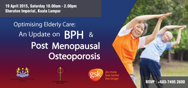 Optimising Elderly Care: An Update on BPH & Menopausal Osteoprosis For more information, please view the invitation card.   For reservation details GlaxoSmithKline Pharmaceutical sdn Bhd Tel: +603-7495 2600 Fax: […]