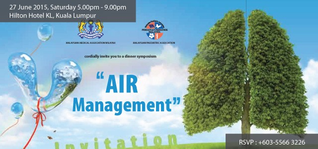Air Management For more information, please view the invitation card.  RSVP (by 22nd June 2015): Tel: +603-5566 3226 Leong Lih Wei